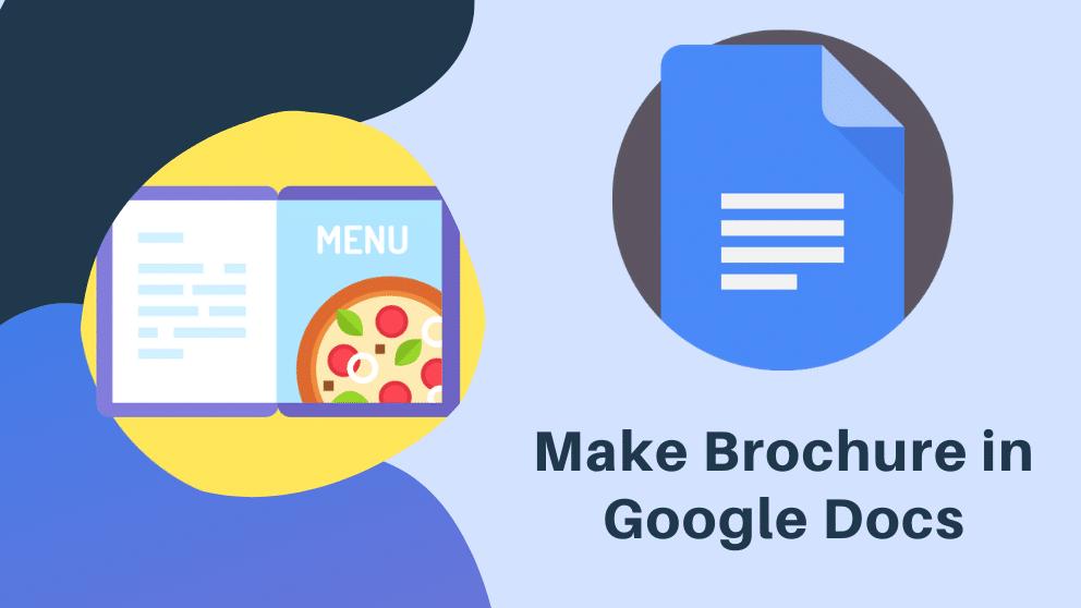 How to Make a Brochure Using Google Docs
