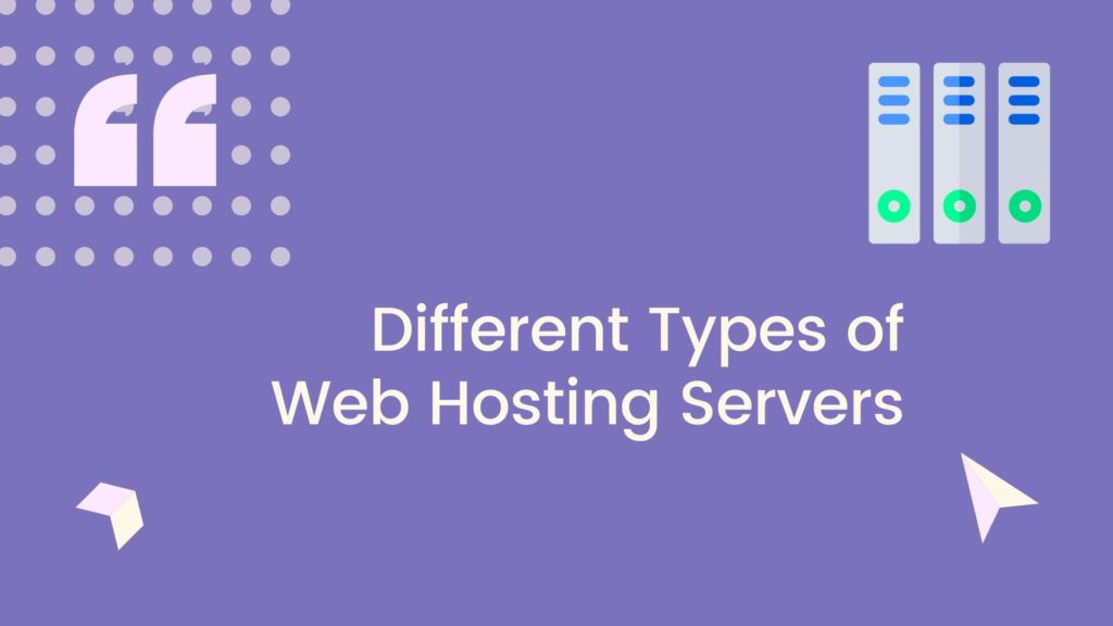 Different Types of Web Hosting Servers