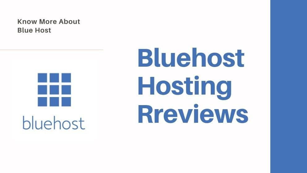 Bluehost Hosting Reviews