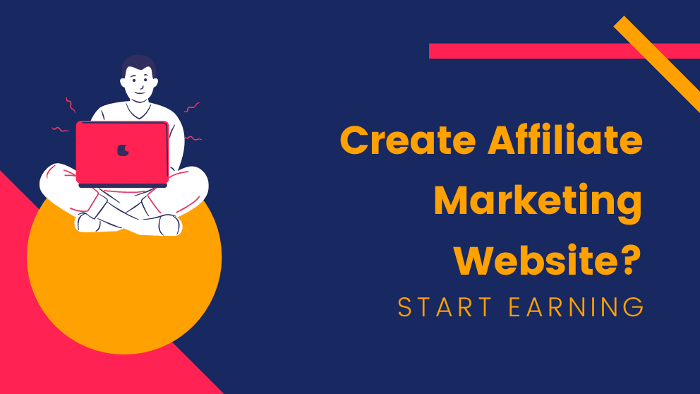 How To Create An Affiliate Marketing Website?