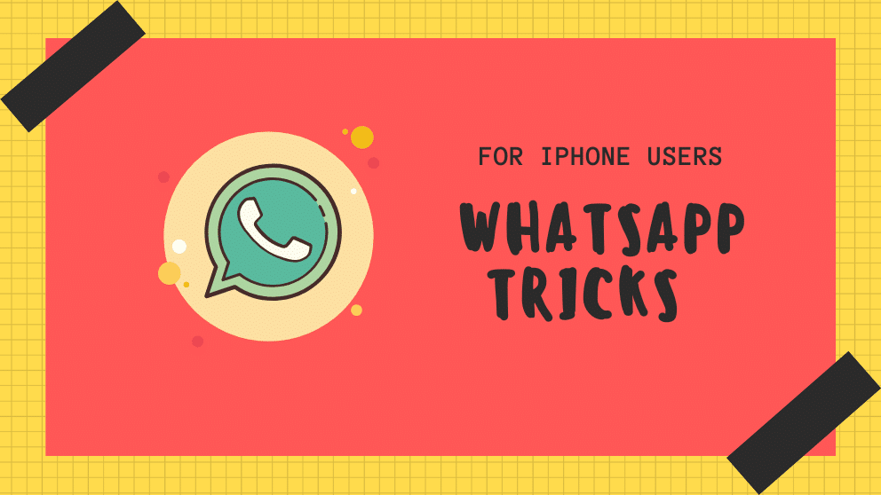 WhatsApp Unknown Tricks For IPhone Users