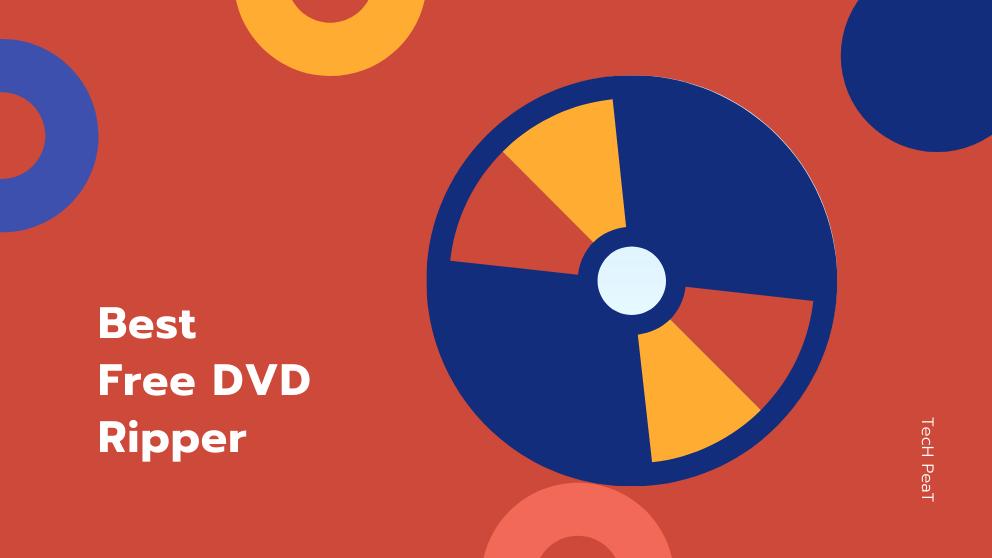 Top 10 Best Free DVD Ripper in 2021