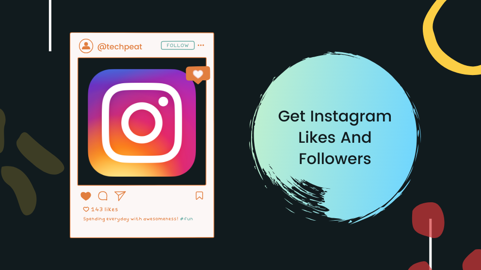 Top 10 Best App to Get Instagram Likes and Followers for Free in 2021