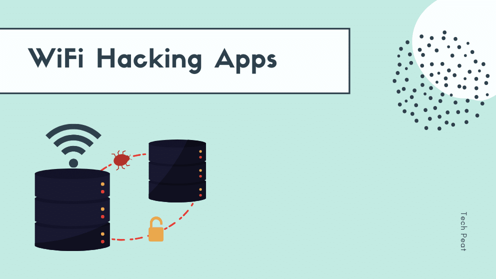 Top 10 Best WiFi Hacking Apps for Android & iPhone 2021