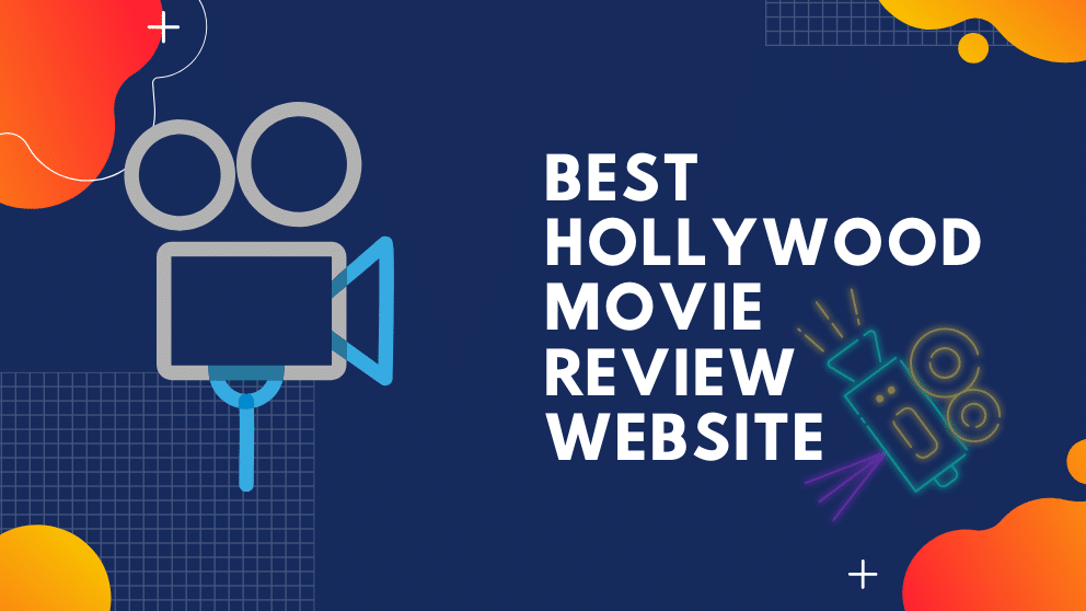 Top 10 Best Hollywood Movie Review Website in 2021