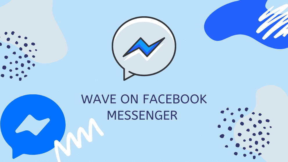 How to Wave on Facebook Messenger 2021