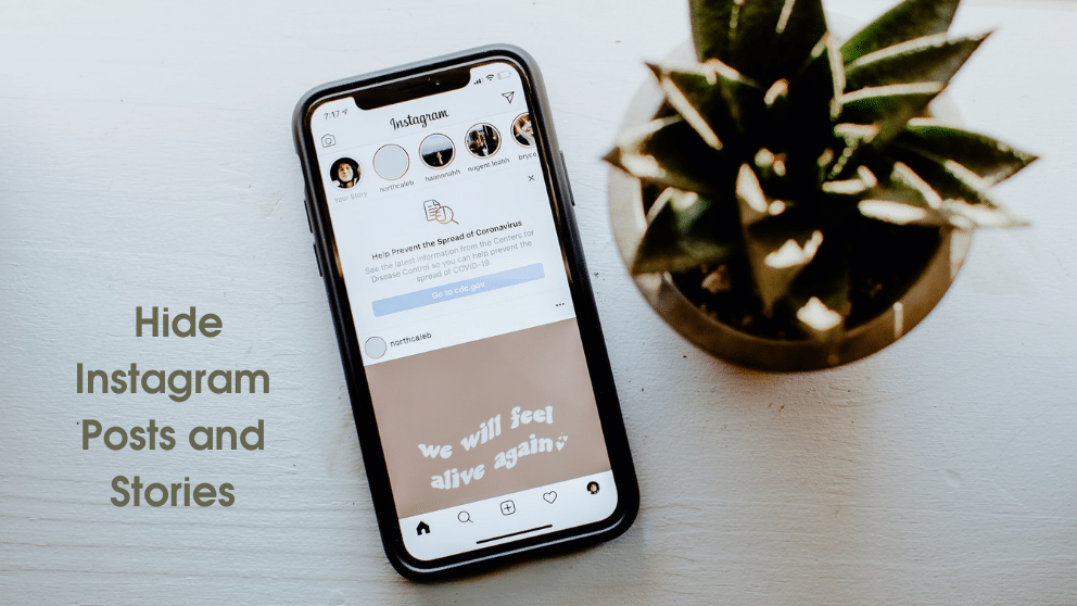 How To Hide Instagram Posts and Stories Form Your Account?