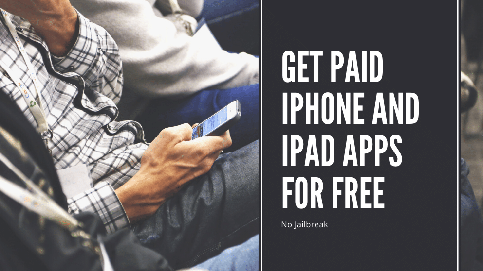 How to Get Paid iPhone and iPad Apps for Free No Jailbreak