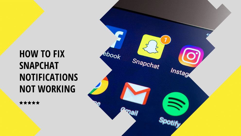 How To Fix Snapchat Notifications Not Working? – [Complatly Fixed]