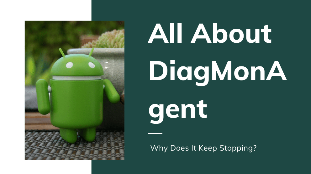 What Is DiagMonAgent? and Why Does It Keep Stopping?